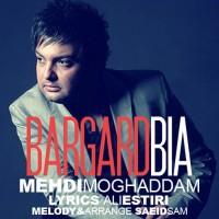 Mehdi Moghaddam - Bargard Bia