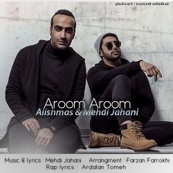 Alishmas & Mehdi Jahani - Aroom Aroom