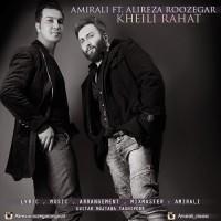 Amir Ali Ft Alireza Roozegar - Kheili Rahat