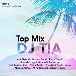 Dj Tia - Top Mix ( Part 3 )