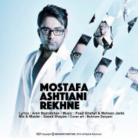 Mostafa Ashtiani - Rekhne