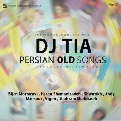 Dj Tia - Persian Old Songs ( Part 2 )