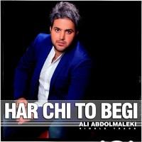 Ali Abdolmaleki - Harchi To Begi