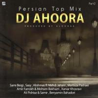 Dj Ahoora - Persian Top Mix ( Part 2 )