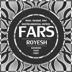 Fars - Royesh