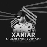 Xaniar - Khialam Rahat Bood Azat