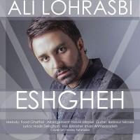 Ali Lohrasbi - Eshgheh