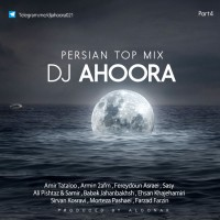 Dj Ahoora - Persian Top Mix ( Part 4 )