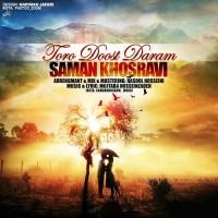 Saman Khosravi - Toro Doost Daram