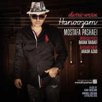 Mostafa Pashaei - Hanoozam ( Electric Version )