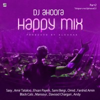 Dj Ahoora - Happy Mix ( Part 2 )