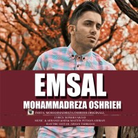 Mohammad Reza Oshrieh - Emsal