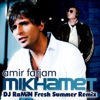 Amir Farjam - Mikhamet ( Remix )