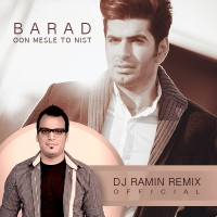 Barad - Oon Mesle To Nist ( Remix )