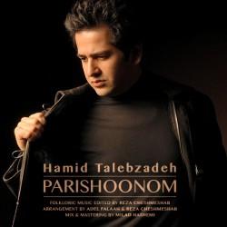 Hamid Talebzadeh – Parishoonom