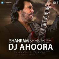 Dj Ahoora - Shahram Shabpareh Mix ( Part 1 )