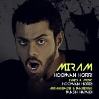 Hooman Horri - Miram