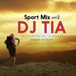 Dj Tia - Sport Mix ( Part 2 )