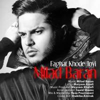 Milad Baran - Faghat Khode Toei