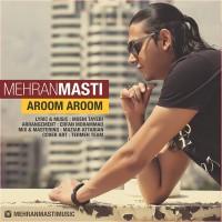 Mehran Masti - Aroom Aroom