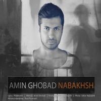 Amin Ghobad - Nabakhsh