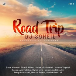 Dj Soheil - Road Trip Mix ( Part 1 )