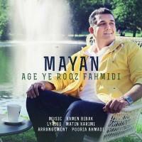 Mayan - Age Ye Rooz Fahmidi
