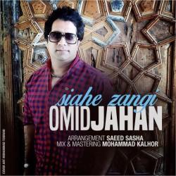 Omid Jahan – Siahe Zangi
