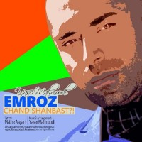 Yaser Mahmoudi - Emruz Chand Shanbas