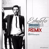 Amir Abbas Golab - Eshghe To ( Remix )