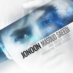 Masoud Saeedi – Jonoon