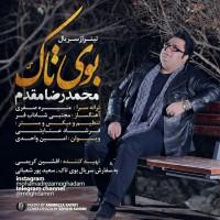 Mohammadreza Moghaddam - Booye Tak