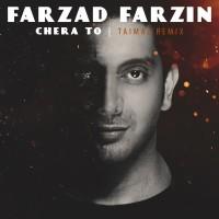Farzad Farzin - Chera To ( Remix )