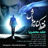 Hamed Mahzarnia - Faghat Kenaram Bash