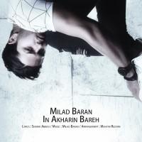 Milad Baran - In Akharin Bareh