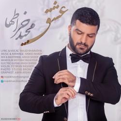 Majid Kharatha – Eshgh