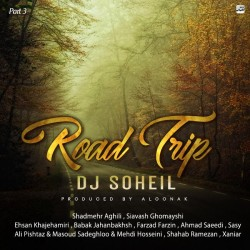 Dj Soheil - Road Trip Mix ( Part 3 )