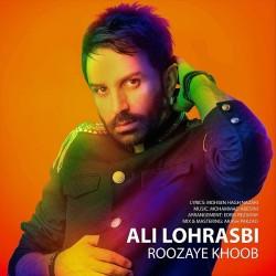 Ali Lohrasbi – Roozaye Khoob