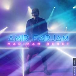 Amir Farjam – Marizam Behet