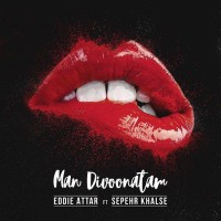 Eddie Attar Ft Sepehr Khalse - Man Divoonatam