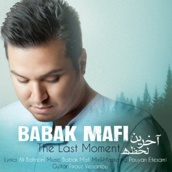 Babak Mafi - Akharin Lahze