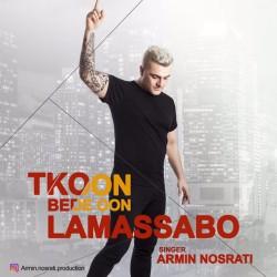 Armin Nosrati – Tekoon Bede Oun Lamasabo