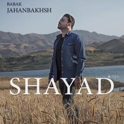 Babak Jahanbakhsh - Shayad