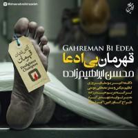 Mohsen Ebrahimzadeh - Ghahremane Bi Edea