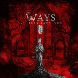 The Ways – Lahzeye Berahne