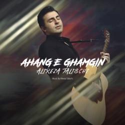 Alireza Talischi – Ahange Ghamgin