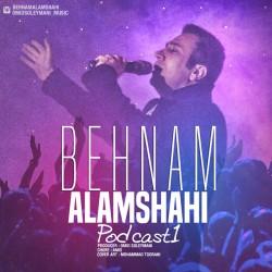 Behnam Alamshahi – Podcast 1