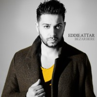 Eddie Attar - Bezar Bere