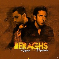 Rezaya Ft Dynatonic - Beraghs