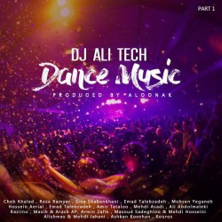 Dj Ali Tech - Dance Music ( Part 1 )